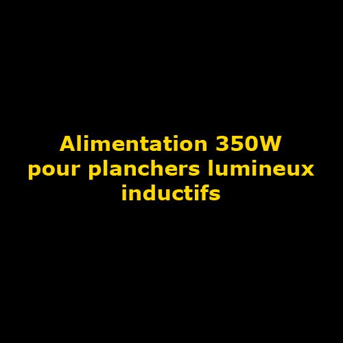 alimentation pour plancher lumineux inductif
