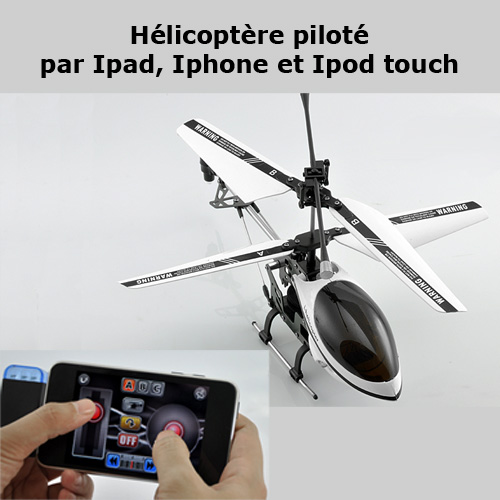 helicoptere pilote par iphone ipad ipod