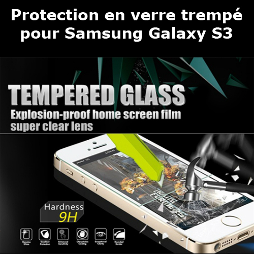protection verre trempe samsung galaxy s3