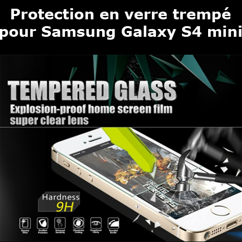 protection verre trempe samsung galaxy s4 mini