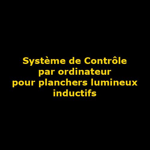 systeme de controle par ordinateur pour plancher inductif